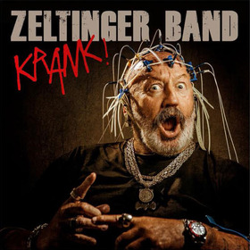 Bild: Live: ZELTINGER BAND `Krank!` CD Release Konzert + Aftershow Party