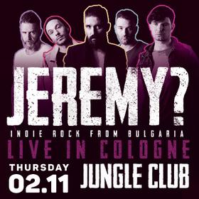 Bild: Jeremy? - Indie Rock aus Bulgarien LIVE in Köln
