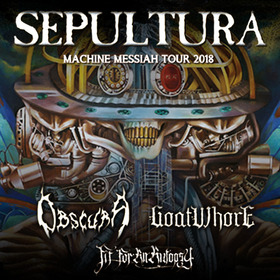 Bild: SEPULTURA - Machine Messiah Tour 2018 - feat. OBSCURA, GOATWHORE & FIT FOR AN AUTOPSY