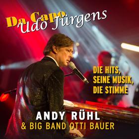 Bild: Da Capo Udo Jürgens - Andy Rühl & Big Band Otti Bauer