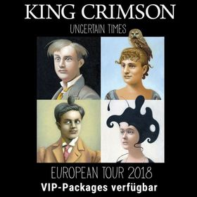 Bild: KING CRIMSON - Uncertain Times – European Tour 2018