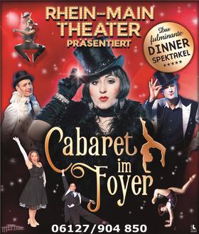 Bild: Cabaret im Foyer - Das fulminante Dinner spektakel! - Premiere