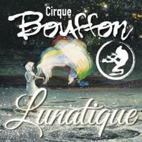 Bild: Cirque Bouffon Saarbrücken - Lunatique