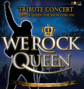 Bild: WE ROCK QUEEN in Concert - Best of Queen - The Show Goes On!