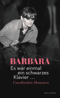 Bild: Barbara - Es war einmal ein schwarzes Klavier - Lesung / Matinée
