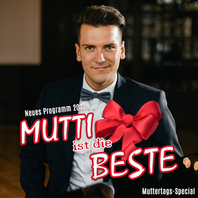 Enrico Scheffler - Mutti ist die Beste- neue Show