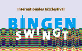 Bild: Bingen swingt 2021 - Bingen Swingt 2021 3-Tages Ticket