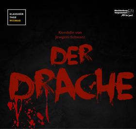 Bild: Der Drache, eine Märchenkomödie -  Festspiele Wismar