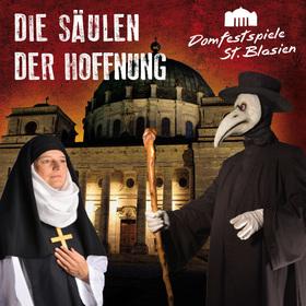 Bild: Domfestspiele St. Blasien - Die Säulen der Hoffnung