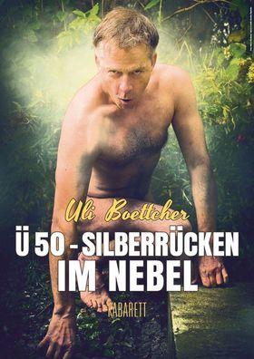 Bild: Uli Böttcher - U 50 - Silberrücken im Nebel