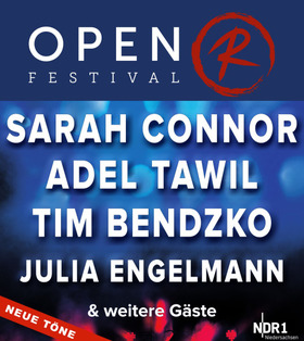 "Bild: Open R Festival "" Neue Töne"" 2018 - Tim Bendzko, Sarah Connor, Adel Tawil & Julia Engelmann"