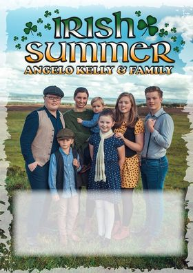 Bild: ANGELO KELLY & FAMILY - IRISH SUMMER