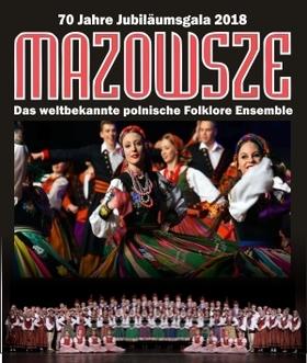 Bild: MAZOWSZE - Polens weltberühmtes Tanz- und Gesangsensemble