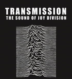 Transmission The Sound Of Joy Division (UK)