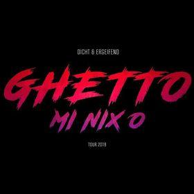 dicht&ergreifend - GHETTO MI NIX O Live 2018