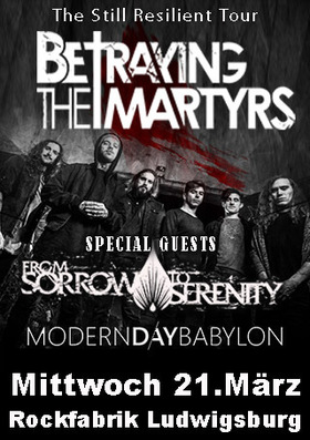 Bild: BETRAYING THE MARTYRS - The Still Resilient Tour