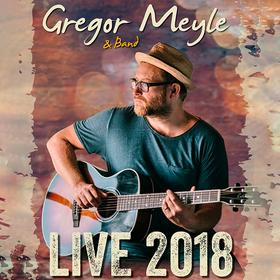 Bild: Gregor Meyle & Band - Live 2018 - Tourauftakt!