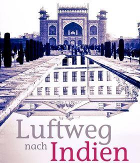 Bild: Luftweg nach Indien - Lesung mit der Autorin Brigitte Burmeister