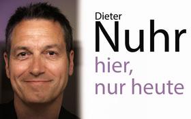 Bild: Dieter Nuhr - Nuhr hier, nur heute