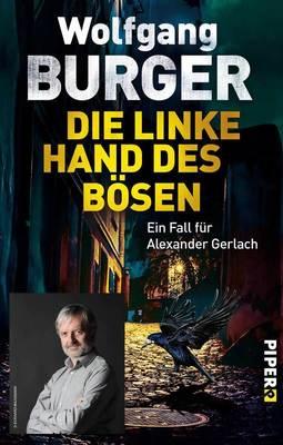 Bild: WOLFGANG BURGER: DIE LINKE HAND DES BÖSEN - Autorenlesung