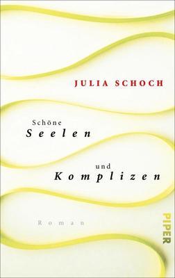 Bild: Schöne Seelen und Komplizen - Lesung mit der Autorin Julia Schoch