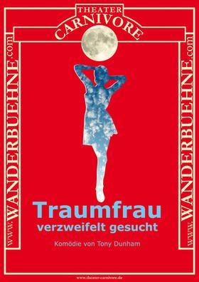 Bild: Traumfrau verzweifelt gesucht - Komödie von Tony Dunham - Wanderbühne - Theater Carnivore