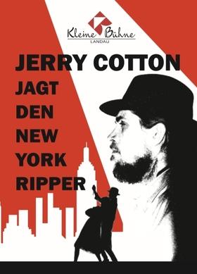 Bild: Die Kleine Bühne Landau präsentiert: Jerry Cotton jagt den New York Ripper - Premiere - Ein Krimi von Frank Thannhäuser