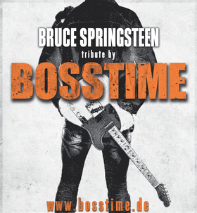 Bild: BOSSTIME - A Tribute To Bruce Springsteen