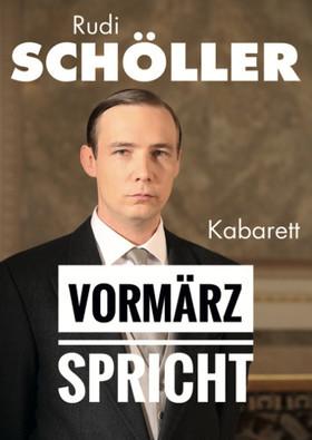 Bild: Rudi Schöller - Vormärz spricht