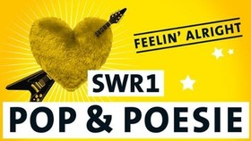 Bild: SWR1 Pop & Poesie - Feelin´ Alright