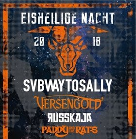 Bild: Eisheilige Nacht 2018 mit SUBWAY TO SALLY - Versengold, Russkaja und Paddy & The Rats