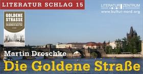 Bild: Die Goldene Straße - Literatur Schlag 15