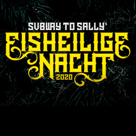 Bild: EISHEILIGE NACHT 2020 mit SUBWAY TO SALLY - Mr. Hurley & Die Pulveraffen + Tanzwut + Mr. Irish Bastard