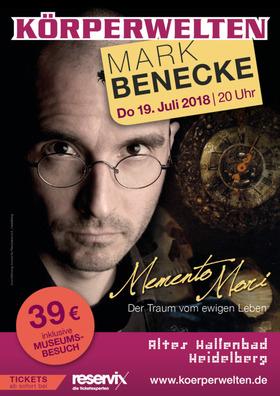 Bild: MARK BENECKE in den KÖRPERWELTEN Heidelberg - MEMENTO MORI – Der Traum vom Ewigen Leben