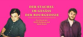 Bild: Burn after Reading - Der Stachel im Gesäss der Bourgeoisie - Ein Abend mit Kaleb Erdmann und Jakob Mayer