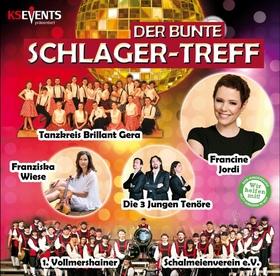 Bild: Der Bunte SCHLAGER-TREFF - Francine Jordi, Bata Illic, Franziska Wiese, die 3 Jungen Tenöre und dem Tanzkreis Brillant Gera