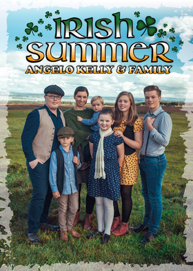 Bild: Irish Summer - Angelo Kelly & Family