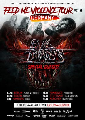 Evil Invaders - Feed Me Violence Tour 2018