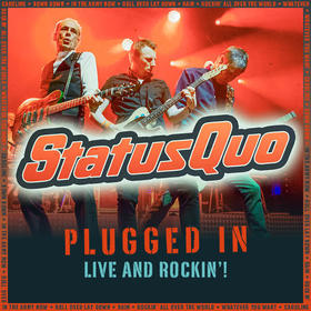 STATUS QUO - PLUGGED IN - LIVE AND ROCKIN!