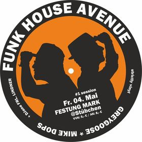 Bild: Funk House Avenue - Funky Grooves mit DJ Greygoose & Mike Dops