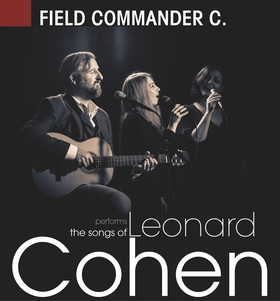 Bild: Field Commander C. - The Songs of Leonard Cohen