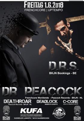 Bild: DR PEACOCK - D.R.S. - DEATHROAR - DEADLOCK - C-CORE - HARDCORE | FRENCHCORE | UPTEMPO