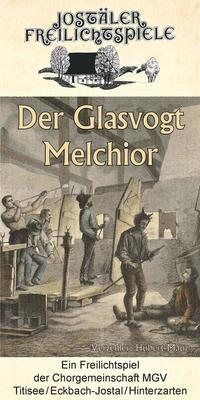 Bild: Jostäler Freilichtspiele 2018 - Der Glasvogt Melchior