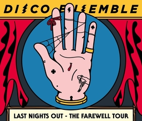 Disco Ensemble - Last Nights Out - The Farewell Tour
