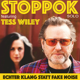 Bild: STOPPOK solo featuring Tess Wiley - Echter Klang statt Fake Noise