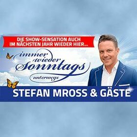 Stefan Mross - Immer wieder sonntags.. unterwegs