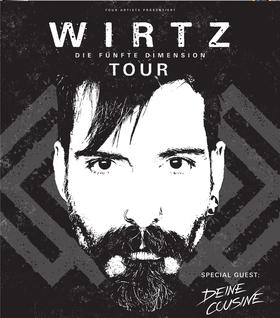 """Bild: WIRTZ - Die fünfte Dimension Tour 2018 - Support: """"Deine Cousine"""""""