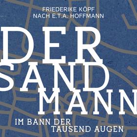 Bild: Der Sandmann im Bann der tausend Augen - Theater Ansbach