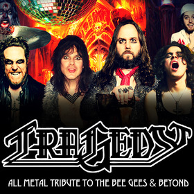 Bild: Tragedy - All Metal Tribute To The Bee Gees & Beyond - Disco Demolition World Tour
