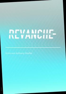 Bild: Revanche - Grenzlandtheater Aachen